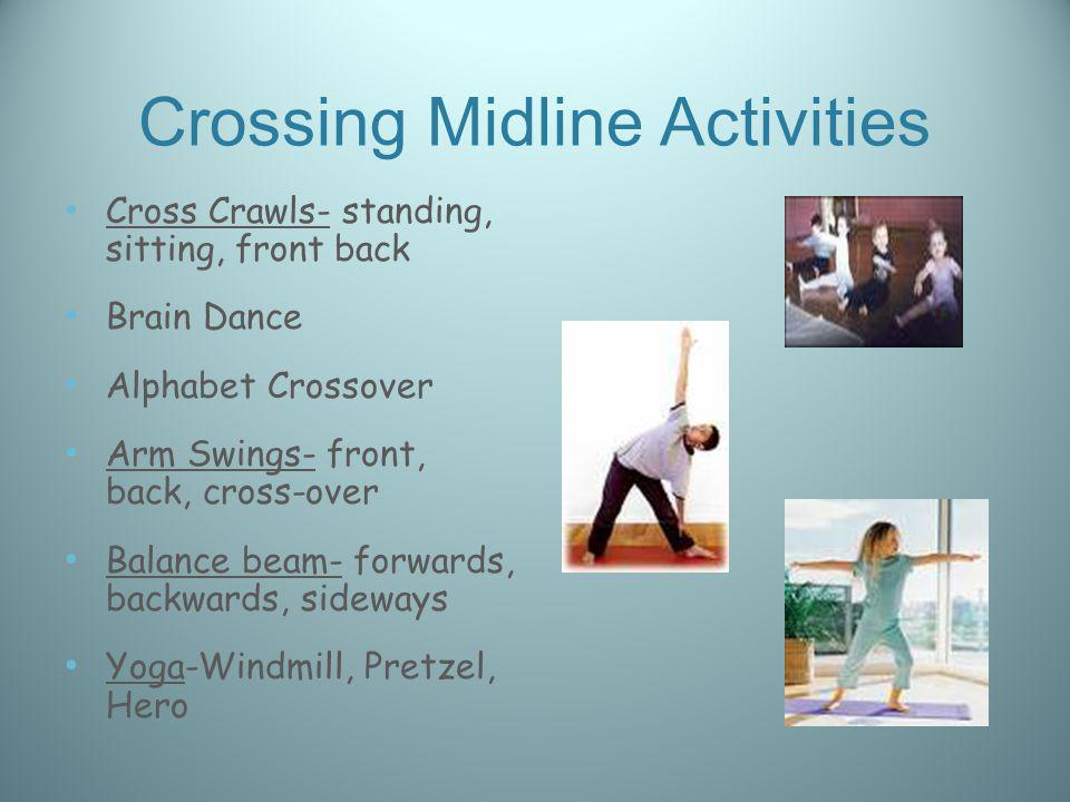 Crossing Midline Activities