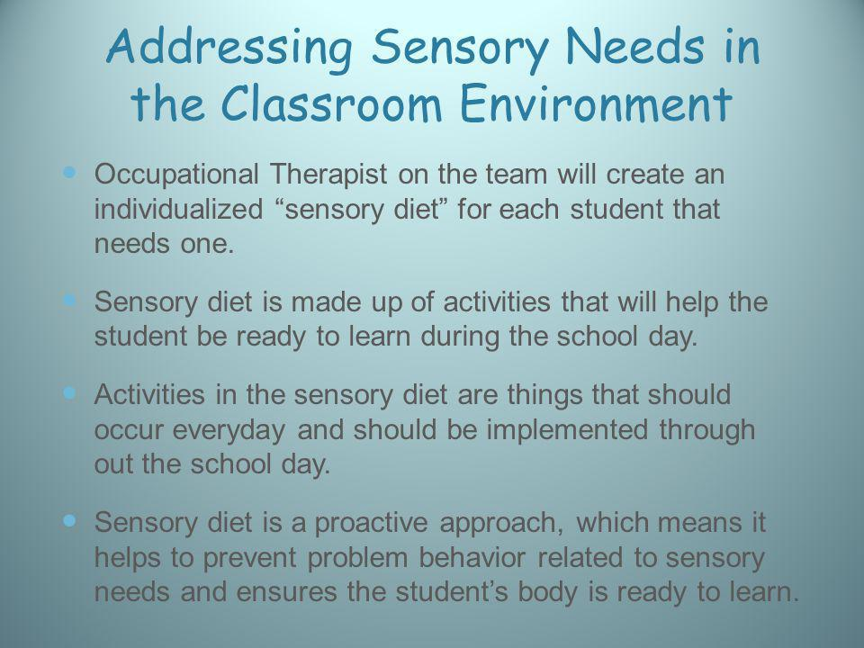 Addressing Sensory Needs in the Classroom Environment