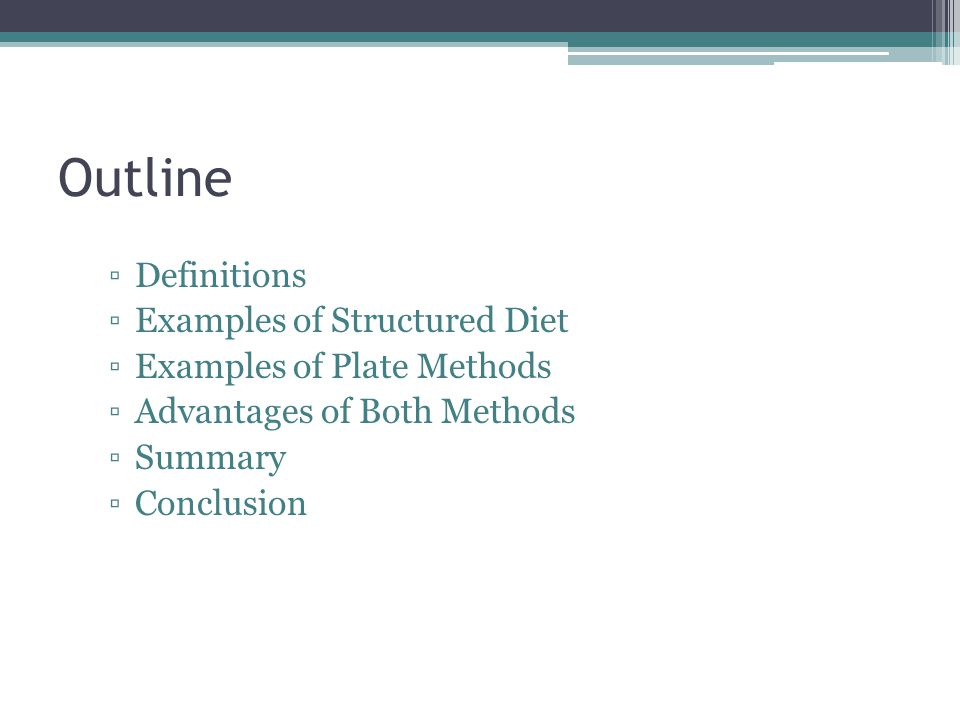 Outline Definitions Examples of Structured Diet