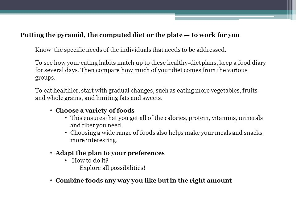 Putting the pyramid, the computed diet or the plate — to work for you