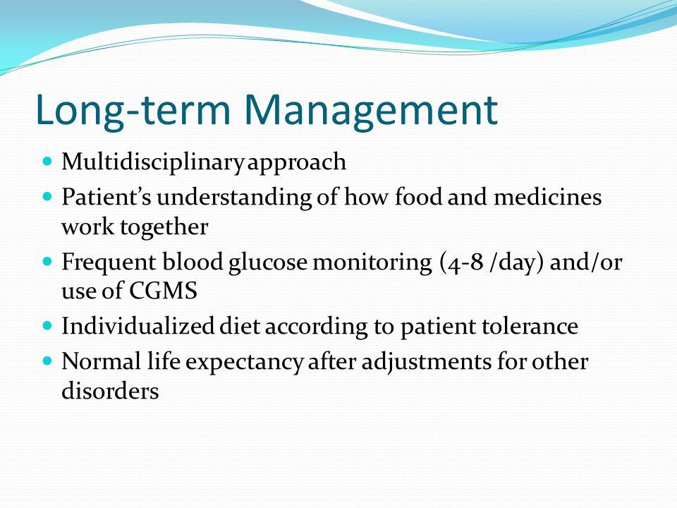 Long-term Management Multidisciplinary approach