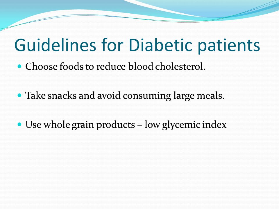 Guidelines for Diabetic patients
