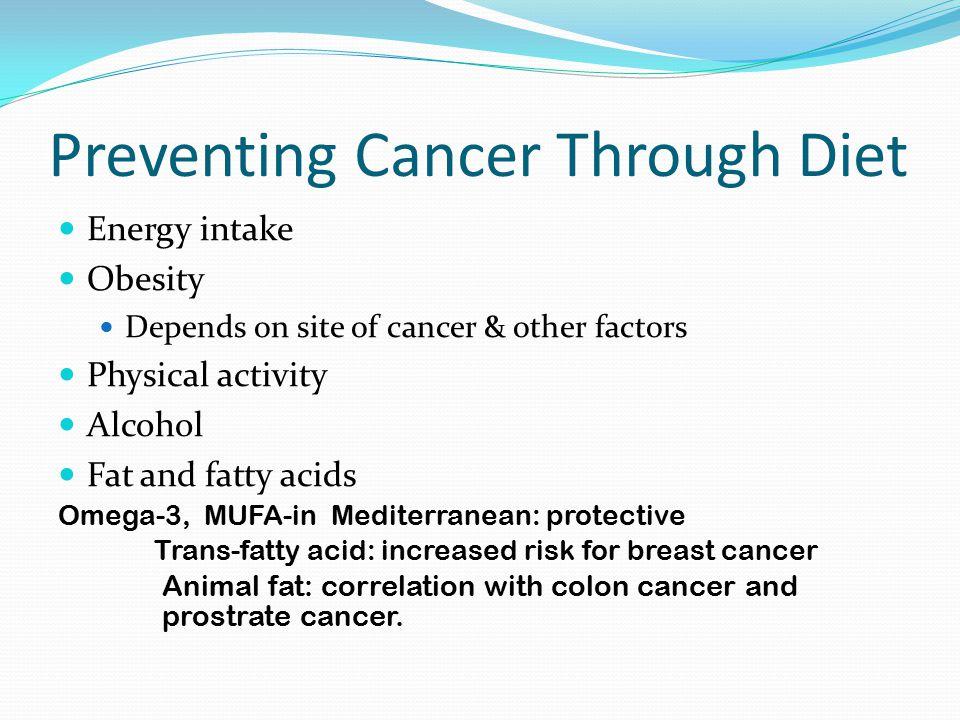 Preventing Cancer Through Diet