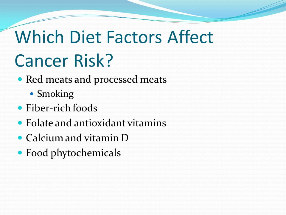 Which Diet Factors Affect Cancer Risk