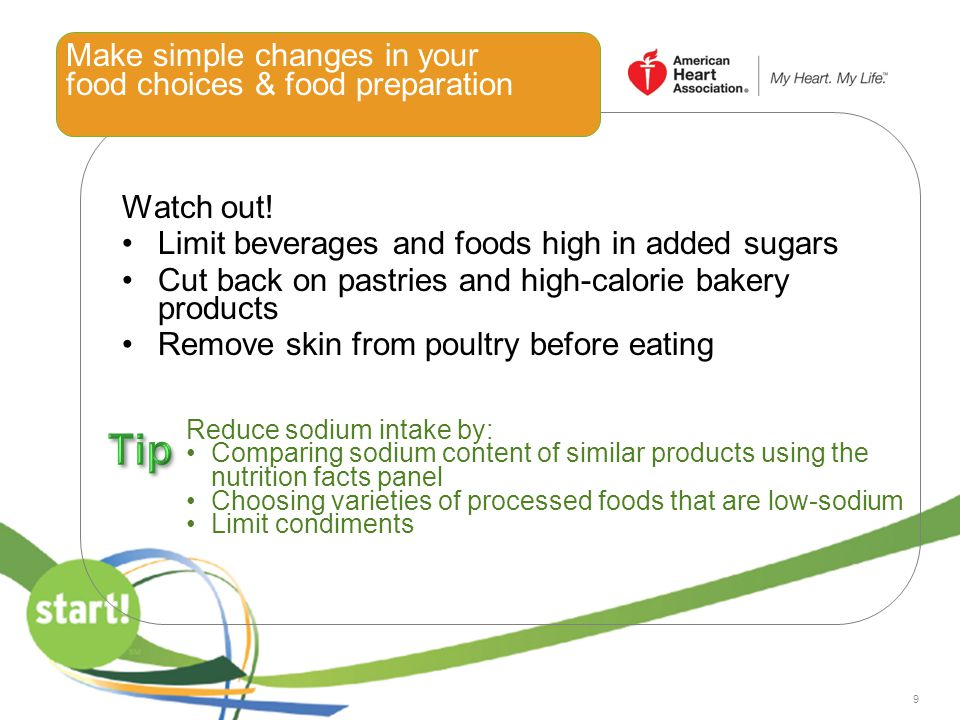 Make simple changes in your food choices & food preparation