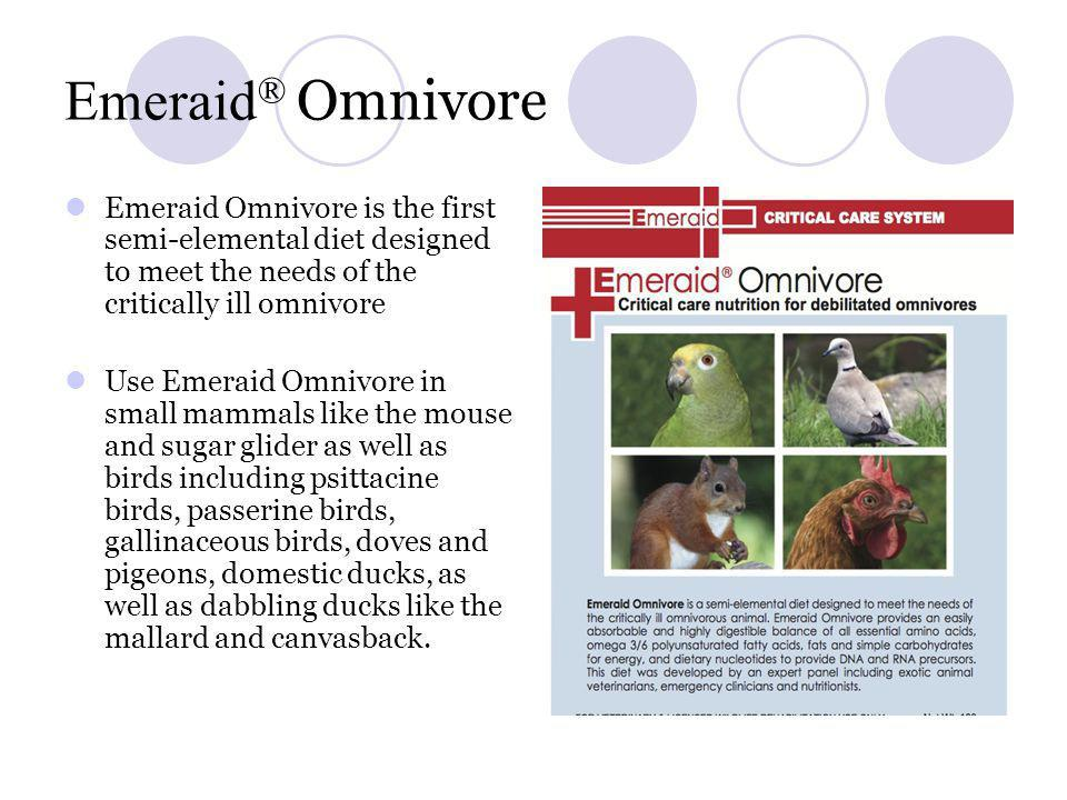 Emeraid® Omnivore Emeraid Omnivore is the first semi-elemental diet designed to meet the needs of the critically ill omnivore.