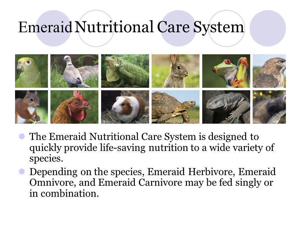 Emeraid Nutritional Care System