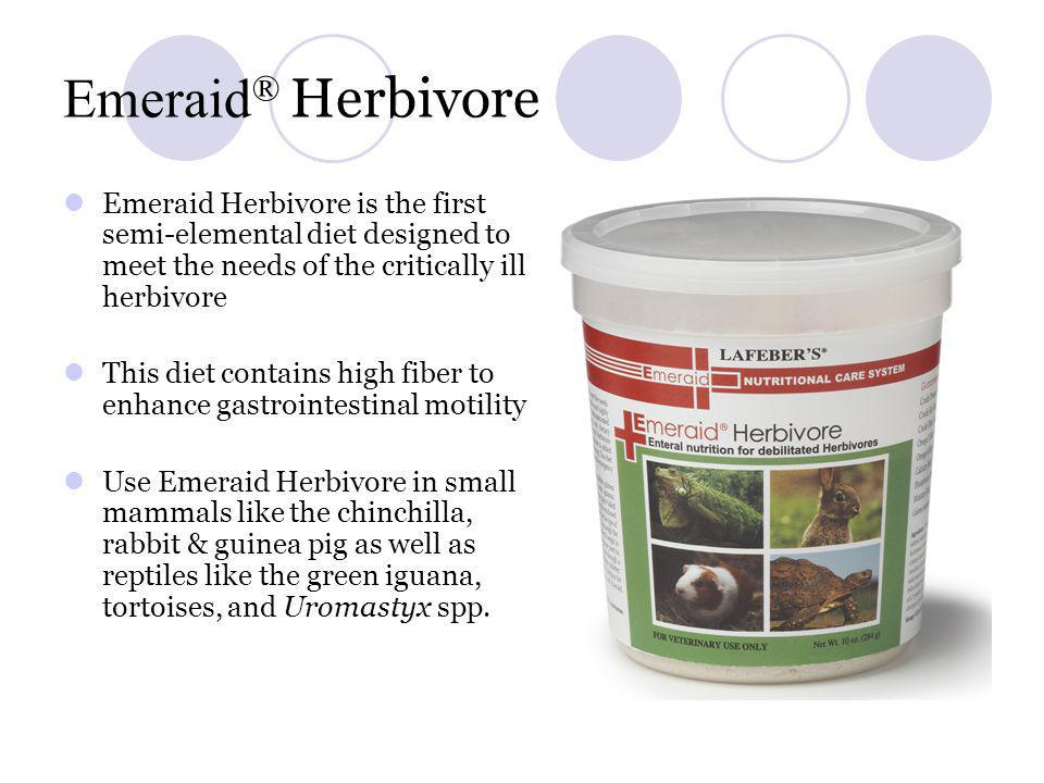 Emeraid® Herbivore Emeraid Herbivore is the first semi-elemental diet designed to meet the needs of the critically ill herbivore.