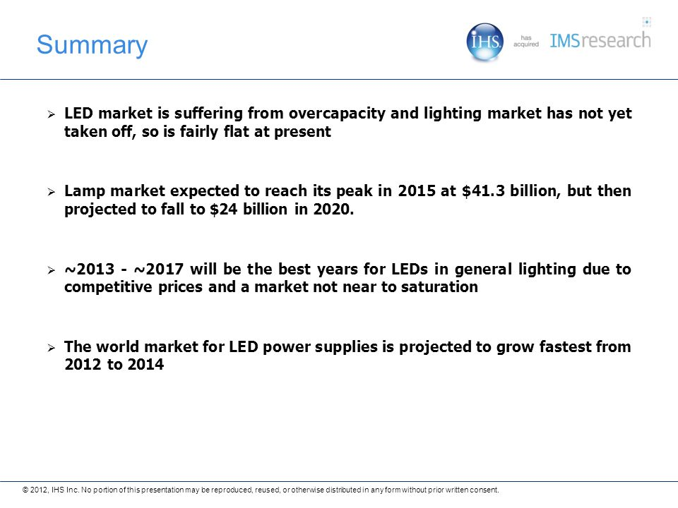 LED market is suffering from overcapacity and lighting market has not yet taken off, so is fairly flat at present