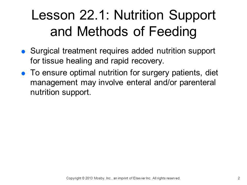 Lesson 22.1: Nutrition Support and Methods of Feeding
