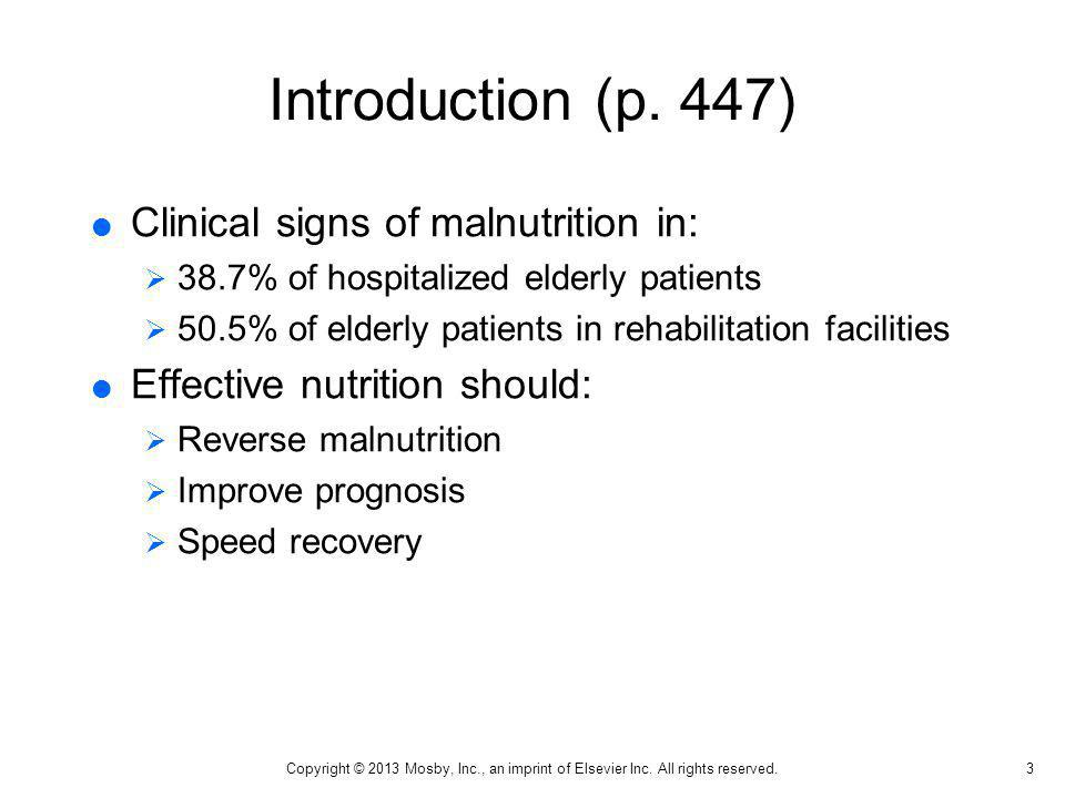 Introduction (p. 447) Clinical signs of malnutrition in: