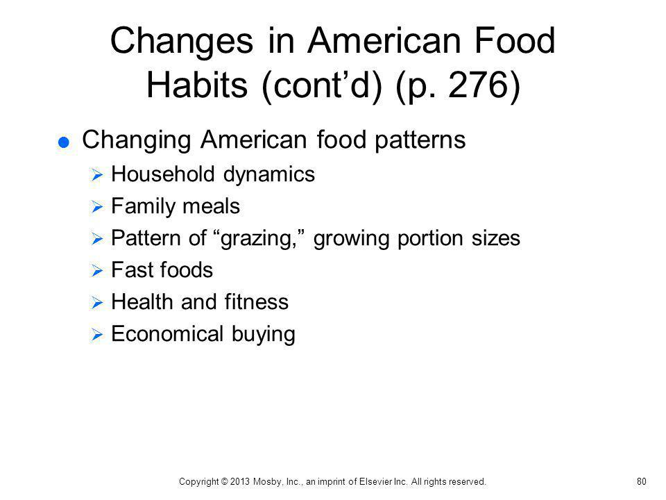Changes in American Food Habits (cont'd) (p. 276)
