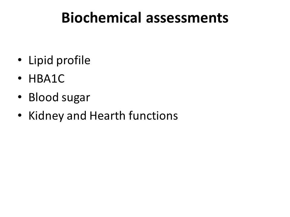 Biochemical assessments