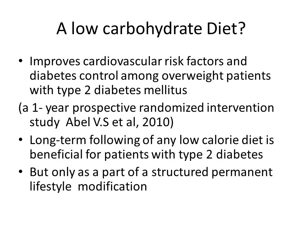 A low carbohydrate Diet