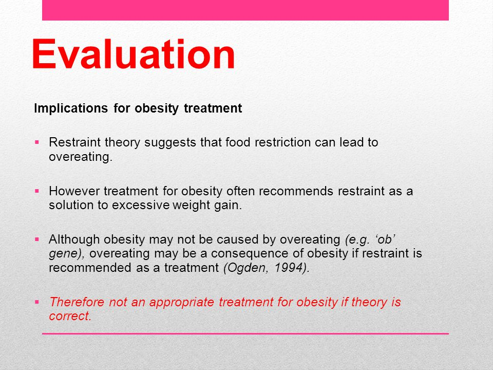 Evaluation Implications for obesity treatment