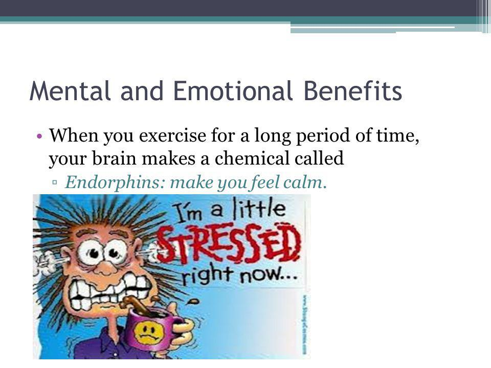 Mental and Emotional Benefits