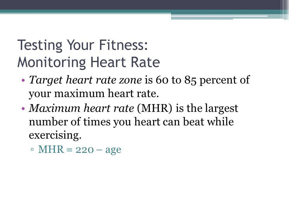 Testing Your Fitness: Monitoring Heart Rate