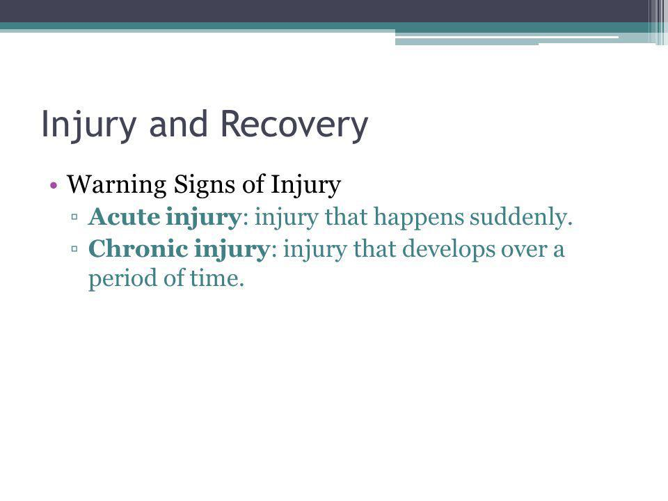 Injury and Recovery Warning Signs of Injury