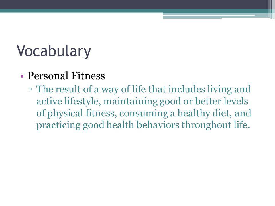 Vocabulary Personal Fitness