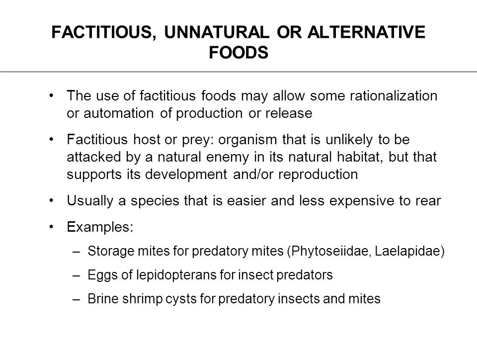 FACTITIOUS, UNNATURAL OR ALTERNATIVE FOODS