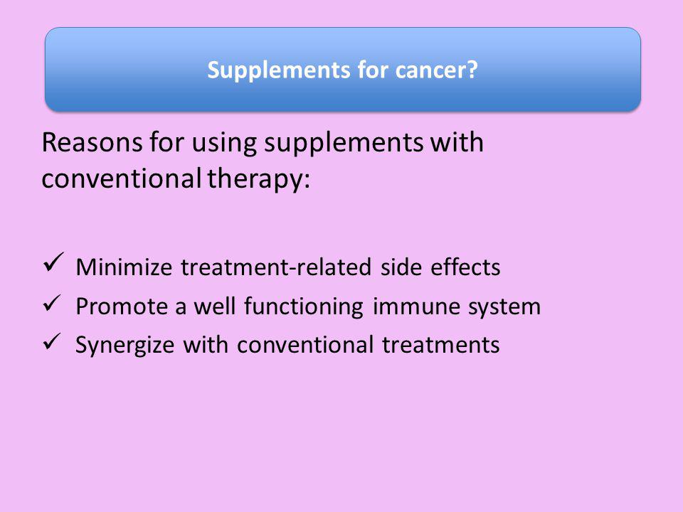 Supplements for cancer