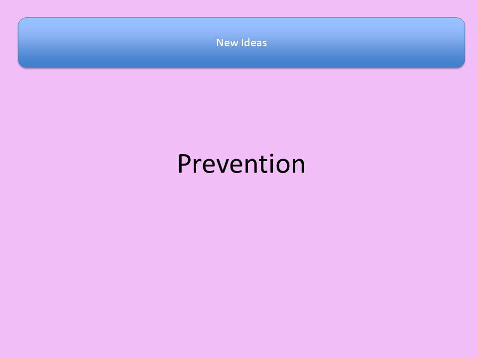 New Ideas Prevention