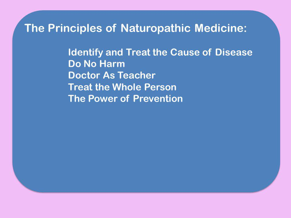 The Principles of Naturopathic Medicine: