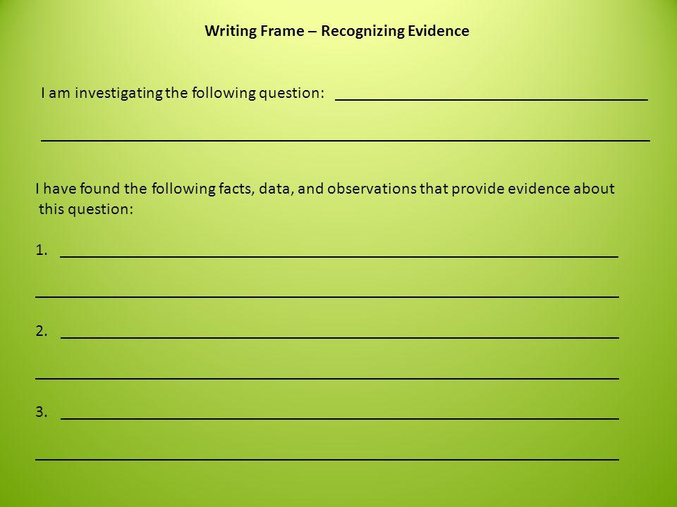 Writing Frame – Recognizing Evidence