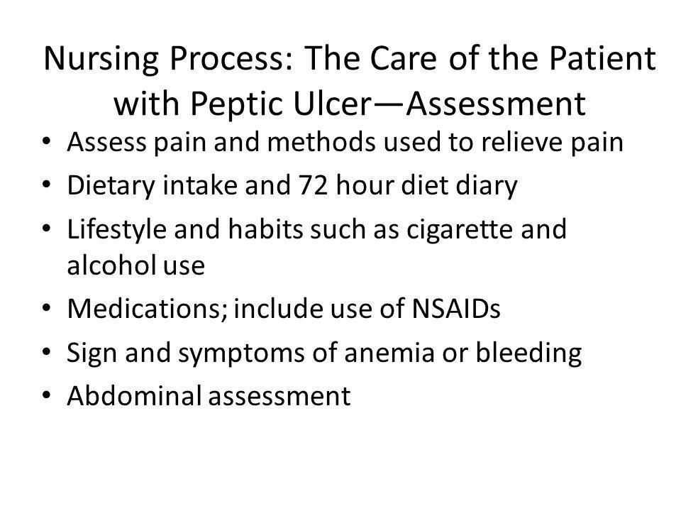 Nursing Process: The Care of the Patient with Peptic Ulcer—Assessment