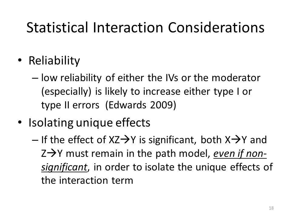 Statistical Interaction Considerations