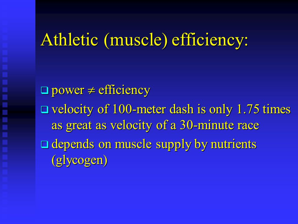 Athletic (muscle) efficiency: