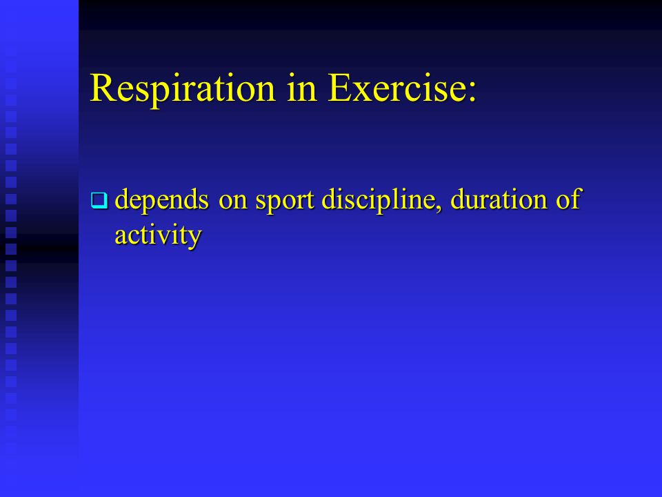 Respiration in Exercise: