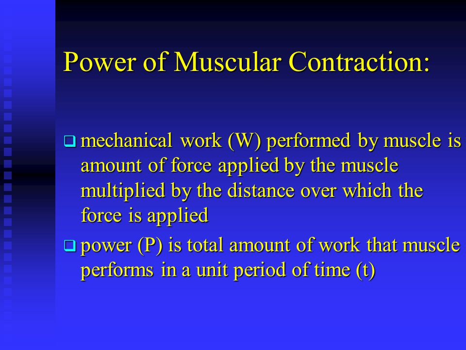 Power of Muscular Contraction: