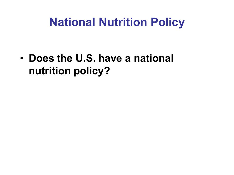 National Nutrition Policy