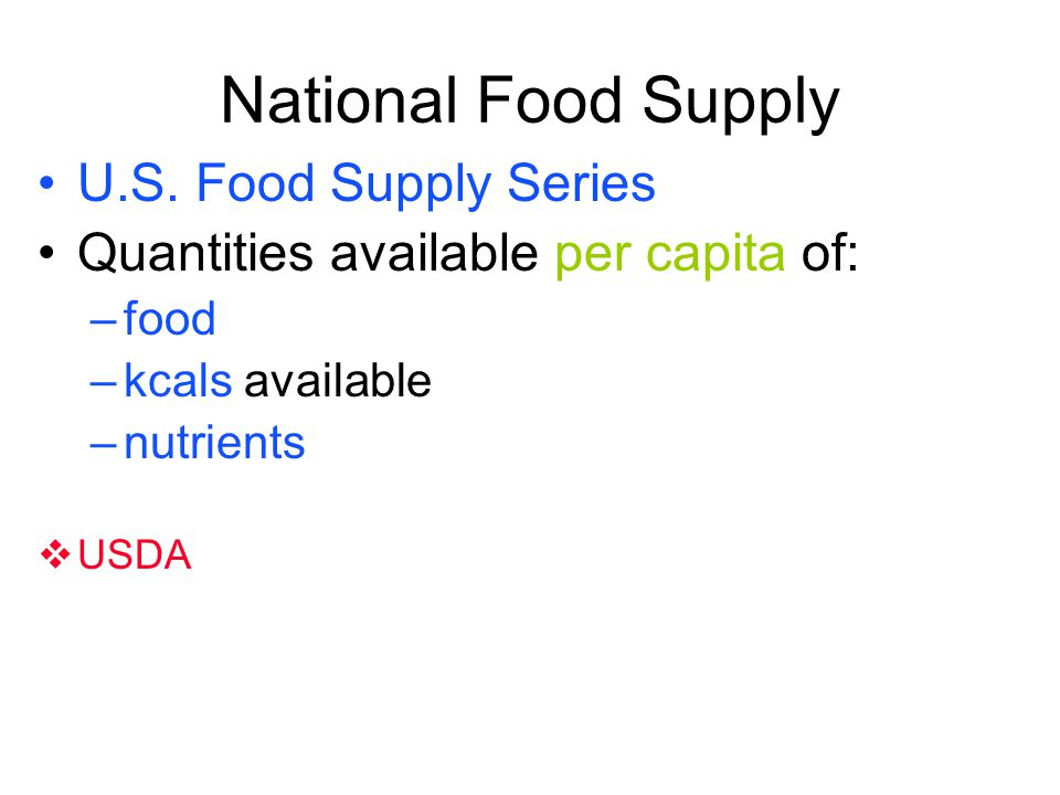 National Food Supply U.S. Food Supply Series
