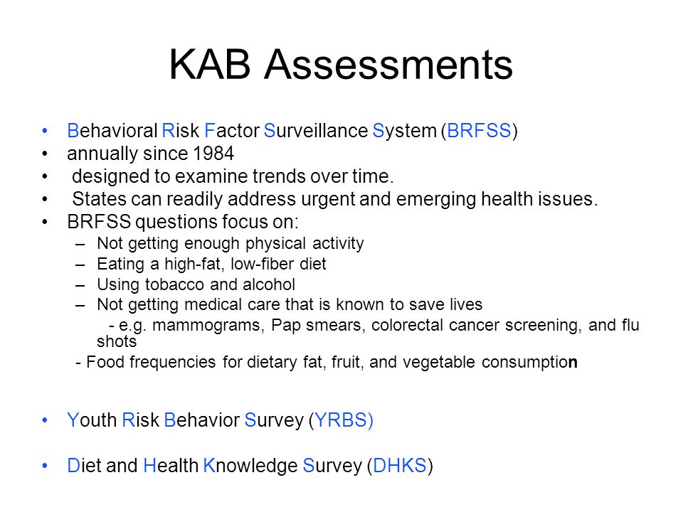 KAB Assessments Behavioral Risk Factor Surveillance System (BRFSS)