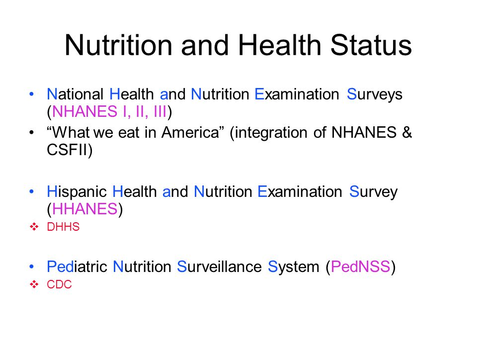 Nutrition and Health Status