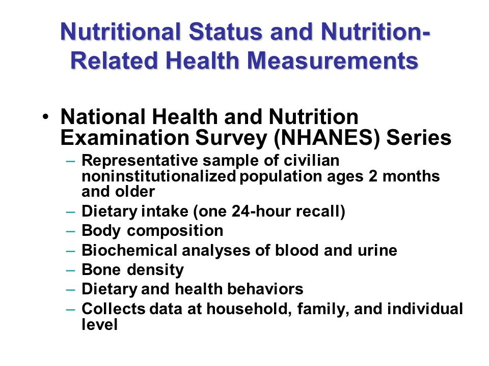 Nutritional Status and Nutrition-Related Health Measurements