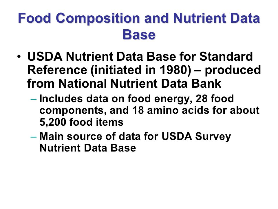 Food Composition and Nutrient Data Base