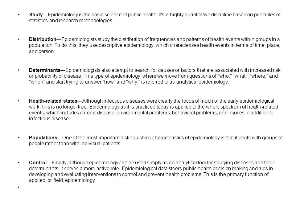 Study—Epidemiology is the basic science of public health