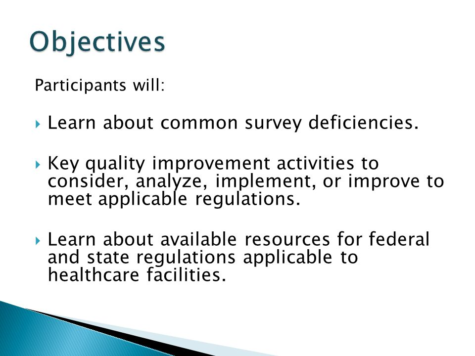 Objectives Learn about common survey deficiencies.