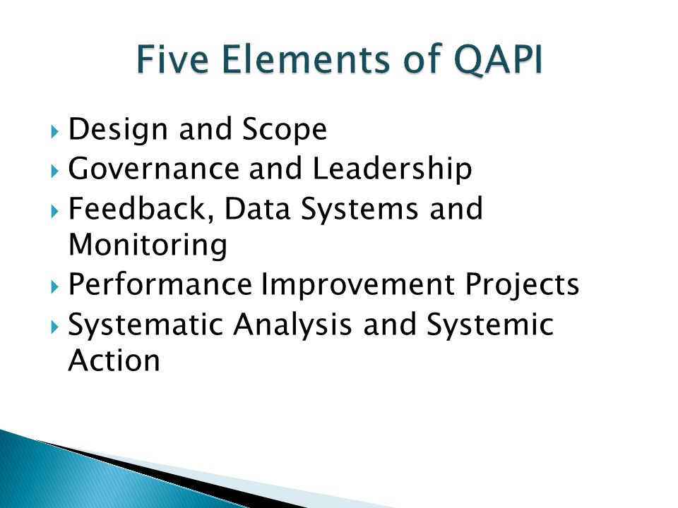 Five Elements of QAPI Design and Scope Governance and Leadership