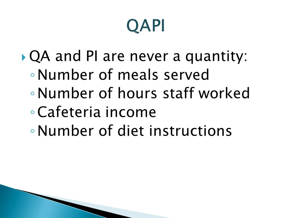 QAPI QA and PI are never a quantity: Number of meals served