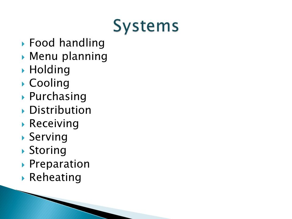 Systems Food handling Menu planning Holding Cooling Purchasing