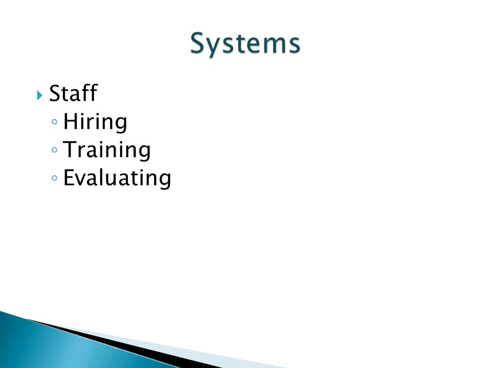 Systems Staff Hiring Training Evaluating
