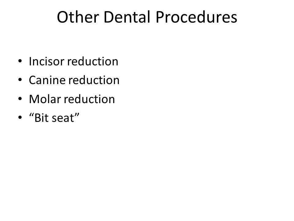 Other Dental Procedures