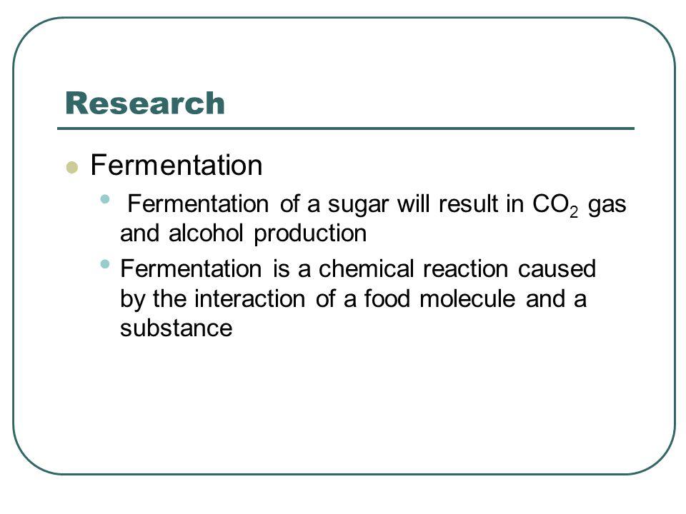 Research Fermentation
