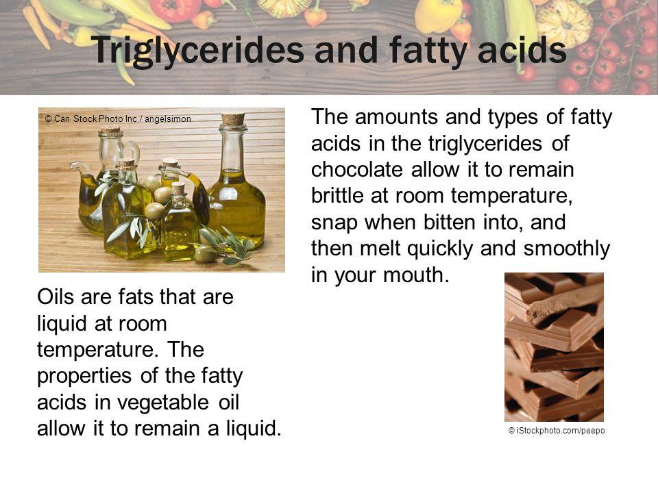 Triglycerides and fatty acids