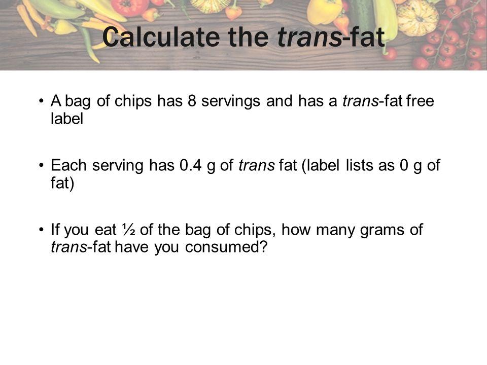 Calculate the trans-fat