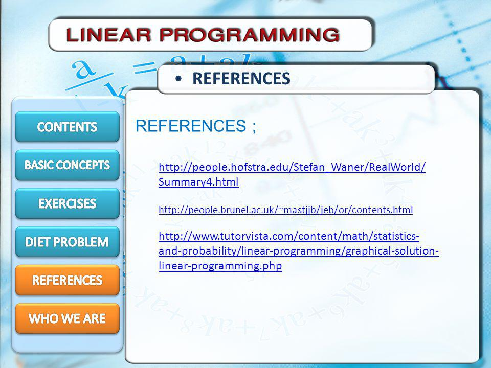 REFERENCES REFERENCES ; CONTENTS EXERCISES DIET PROBLEM REFERENCES